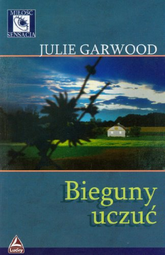 Bieguny uczuc (polish): Garwood Julie