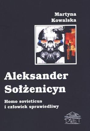 9788362558117: Aleksander Solzenicyn. Homo sovieticus i czlowiek sprawiedliwy (polish)