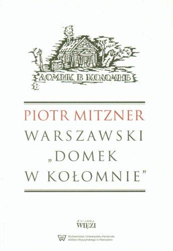 Warszawski domek w Kolomnie: Mitzner Piotr