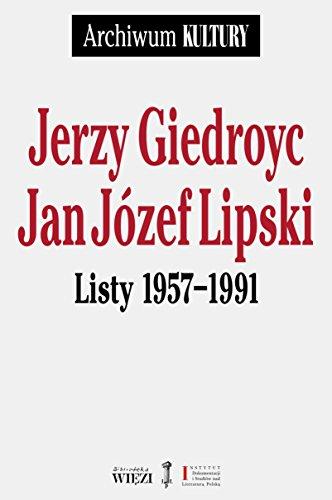 Listy 1957-1991: Giedroyc Jerzy, Lipski
