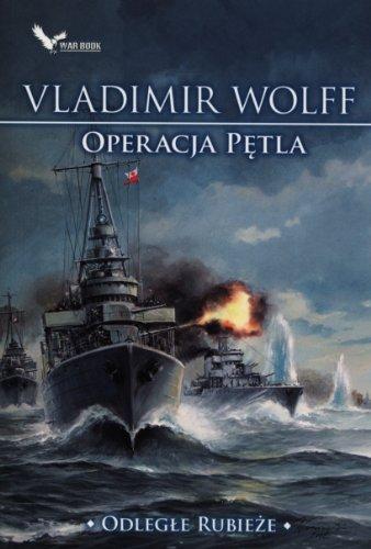 Operacja Petla Odlegle Rubieze: Wolff, Vladimir