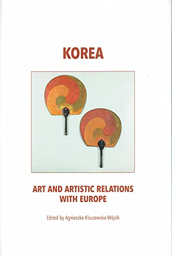 9788362737420: Korea art and artistic relations with Europe