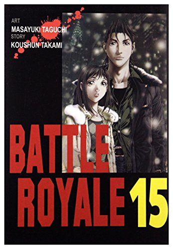9788362866731: Battle Royale (Tom 15) - Koshun Takami [KOMIKS]