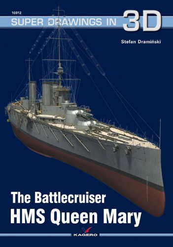 The Battlecruiser HMS Queen Mary (Super Drawings: Draminski, Stefan