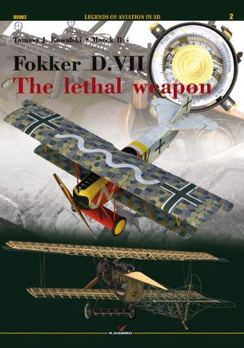 9788362878338: Fokker D.VII The lethal weapon (Legends of Aviation in 3D 99002) (Legends of Aviation 3D)