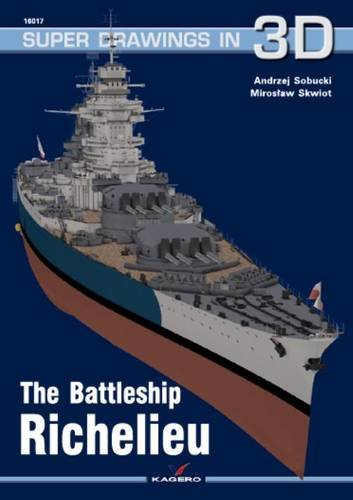 The Battleship Richelieu (Kagero Super Drawings in: Sobucki, Andrzej and
