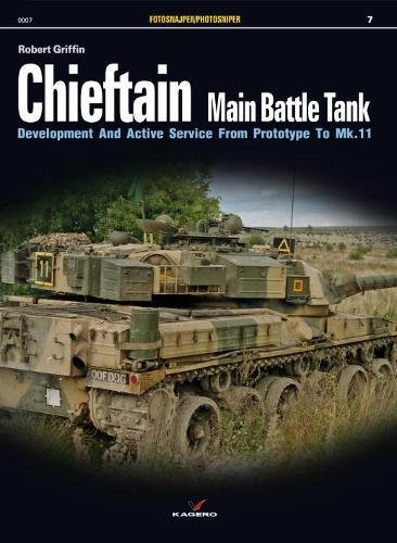 9788362878529: Chieftain Main Battle Tank: Development and Active Service from Prototype to MK.11 (Photosniper)