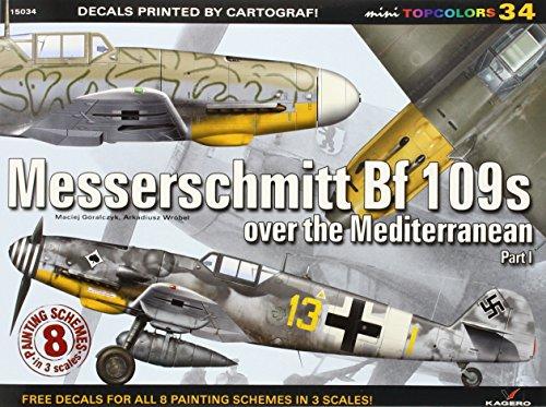 9788362878581: Messerschmitt Bf 109s Over the Mediterranean. Part 1 (Mini Topcolors)