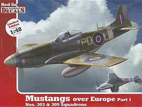 9788362878765: 1/48 Mustangs Over Europe Part 1. Nos. 303&309 Squadrons (Kagero Decals)