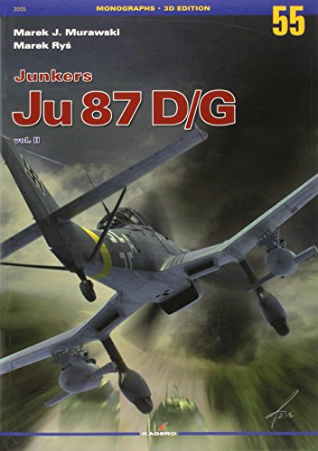 Junkers Ju 87 D/G, Volume 2 (Monographs (Kagero)): Murawski, Marek J.; Rys, Marek