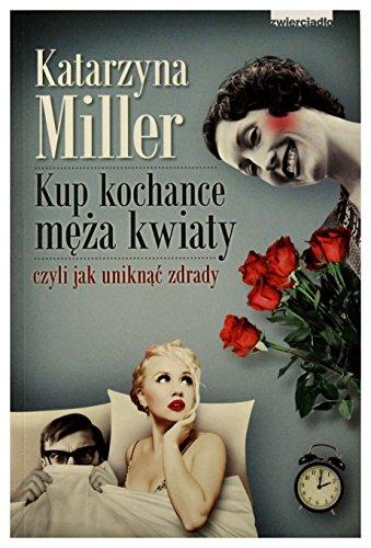 Kup kochance meza kwiaty: Miller Katarzyna