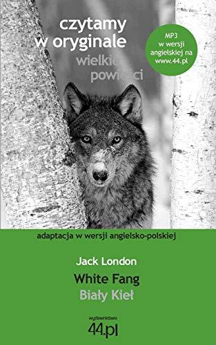 Bialy Kiel. White Fang (Paperback): Jack London