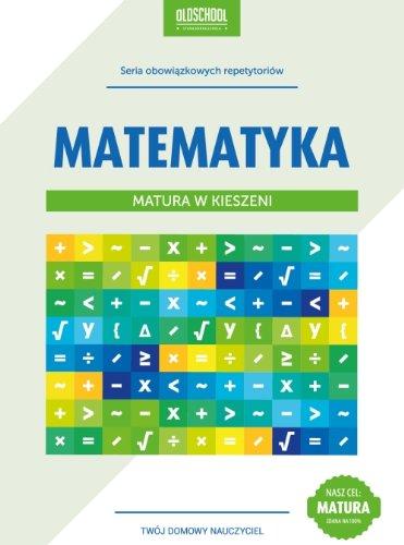 9788363165284: Matematyka Matura w kieszeni
