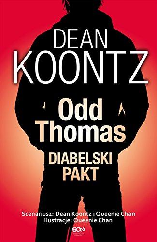 Odd Thomas. Diabelski pakt: Koontz Dean