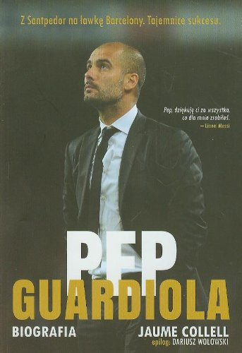 9788363248482: Pep Guardiola. Biografia (Polska wersja jezykowa)