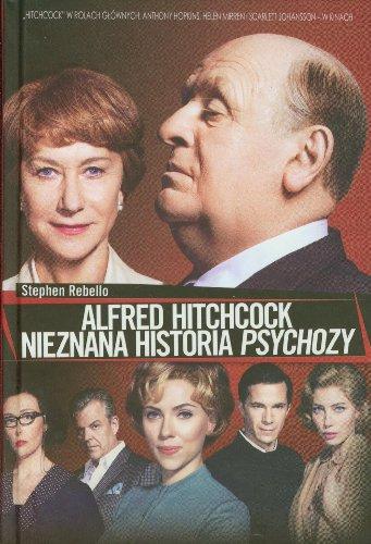 9788363248703: Alfred Hitchcock. Nieznana historia Psychozy