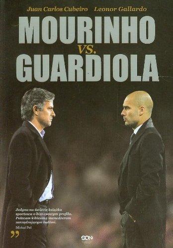 9788363248727: Mourinho vs. Guardiola