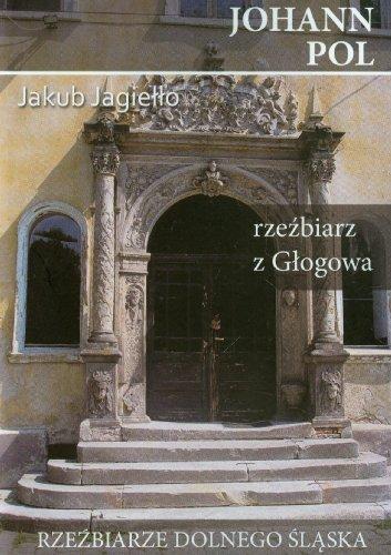 9788363424077: Johann Pol rzezbiarz z Glogowa
