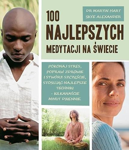 9788363556778: 100 najlepszych medytacji na swiecie