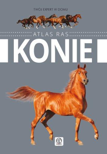 9788363559533: Konie Atlas ras
