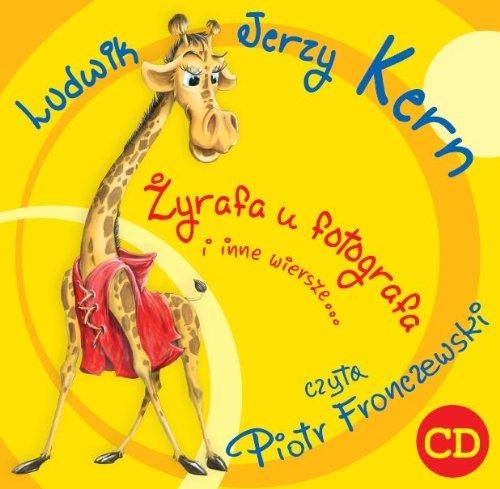 9788363596538: Zyrafa u fotografa i inne wiersze: czyta Piotr Fronczewski