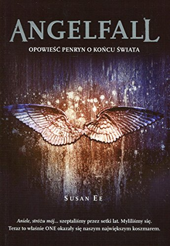 9788363622152: Angelfall (Penryn & the End of Days, #1)