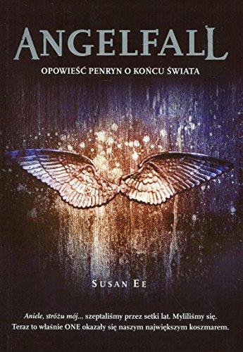 9788363622152: Angelfall Opowiesc Penryn o koncu swiata
