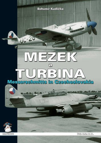 9788363678081: Mezek & Turbina: Messerschmitts in Czechoslovakia (White)
