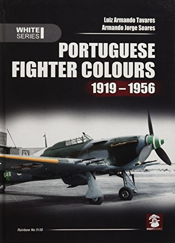 9788363678456: Portuguese Fighter Colours 1919-1956: Piston-Engine Fighters