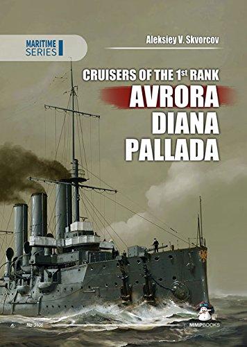 9788363678562: Cruisers of the 1st Rank: Avrora, Diana, Pallada (Maritime)
