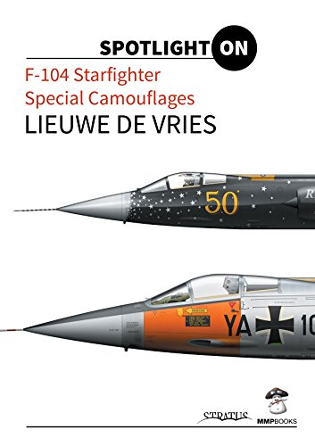 9788363678586: F-104 Starfighter Special Camouflages (Spotlight on)