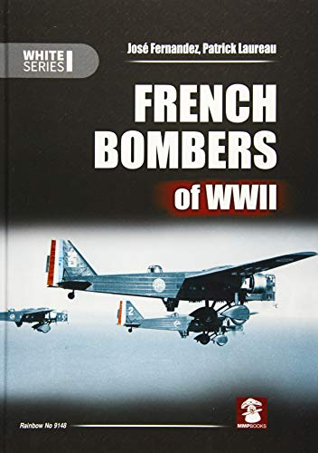 9788363678593: French Bombers of WWII (White Series)