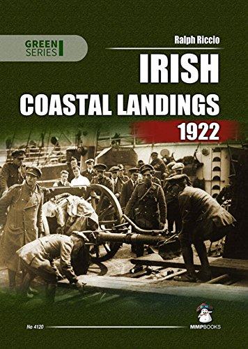 Irish Coastal Landings 1922 (Green): Riccio, Ralph A.