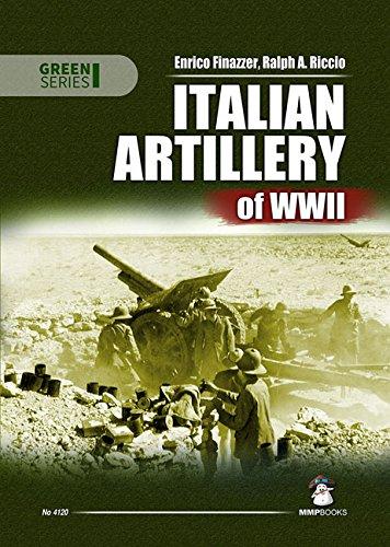 Italian Artillery of WWII (Green Series): Riccio, Ralph A., Finazzer, Enrico