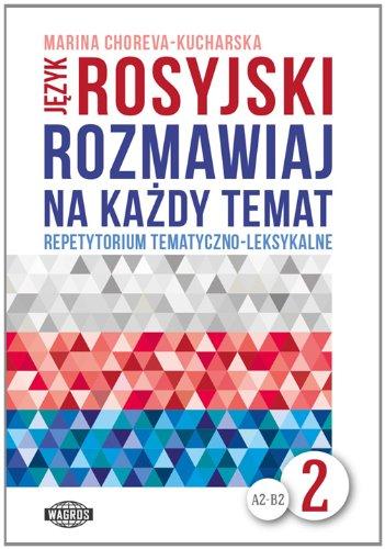 9788363685539: Jezyk rosyjski Rozmawiaj na kazdy temat 2