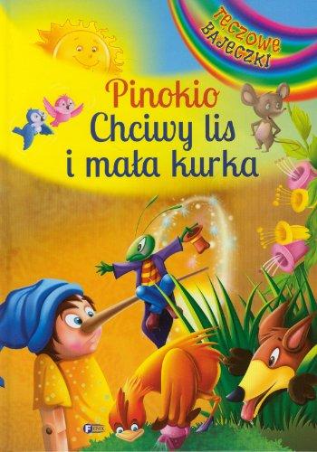 9788363687557: Pinokio Chciwy Lis I Mala Kurka