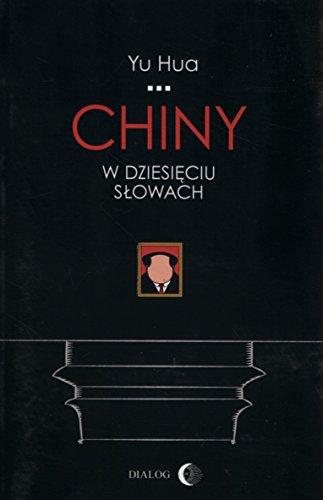 9788363778224: Chiny w dziesieciu slowach