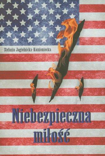 Niebezpieczna milosc: Jagielnicka-Kamieniecka, Stefania