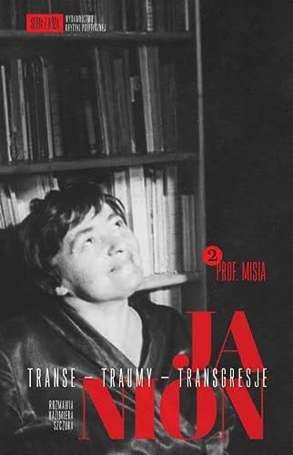 Janion Transe traumy Transgresje 2 (Paperback): Kazimiera Szczuka, Maria