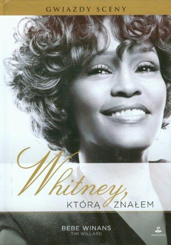 9788363885014: Whitney ktora znalem