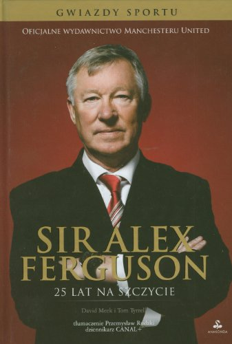 9788363885038: Sir Alex Ferguson
