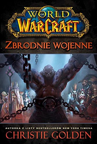 9788363944506: World of Warcraft Zbrodnie wojenne