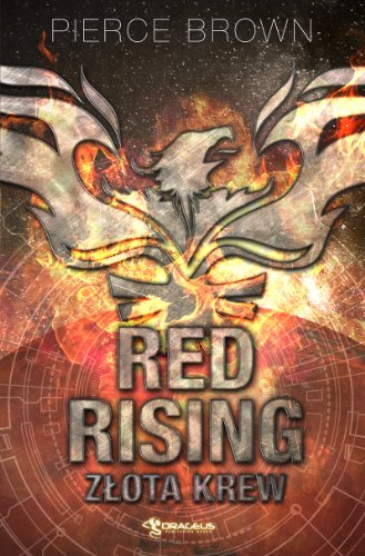 9788364030253: Red Rising: Zlota krew