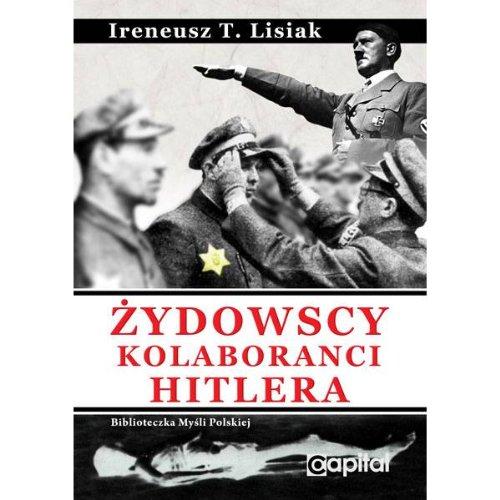 9788364037535: Zydowscy Kolaboranci Hitlera