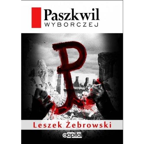 9788364037924: Paszkwil Wyborczej