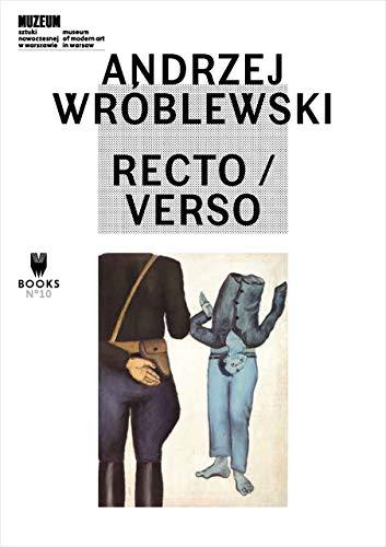 Andrzej Wróblewski: Recto / Verso (Museum of Modern Art in Warsaw - Museum under ...