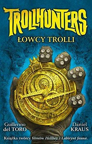 9788364297557: Trollhunters Lowcy trolli
