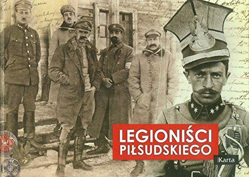 9788364476136: Legionisci Pilsudskiego