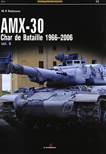 9788364596049: AMX-30: Char de Bataille 1966-2006 Vol. II (Photosniper)