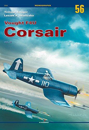 Vought F4U Corsair vol. II (Monographs): Szlagor, Tomasz; Wieliczko, Leszek